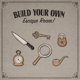 Build your own escape room Sherlock's Escapes Kingston