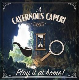 A Cavernous Caper Hybrid Virtual Escape Game